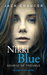 Nikki Blue: Source of Troub...