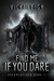 Find Me If You Dare (Dreamcatcher #2)