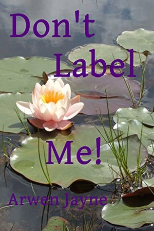 Don't Label Me! (Lefthand Adventures Book 5)