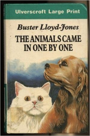 The Animals Came in One by One by Buster Lloyd-Jones