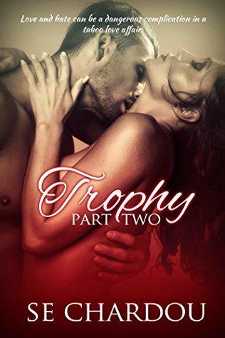 Trophy part 2 (Trophy #2)