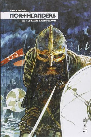 Le Livre anglo-saxon (Northlanders #1)