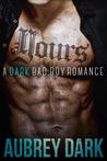 Yours (Dark Romance, #3)