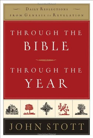 Through the Bible, Through the Year: Daily Reflections from Genesis to Revelation