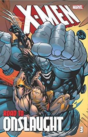 X-Men: The Road to Onslaught, Vol. 3