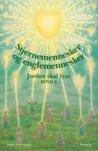 Stjernemennesker og englemennesker (Jorden skal lyse, bind 2)