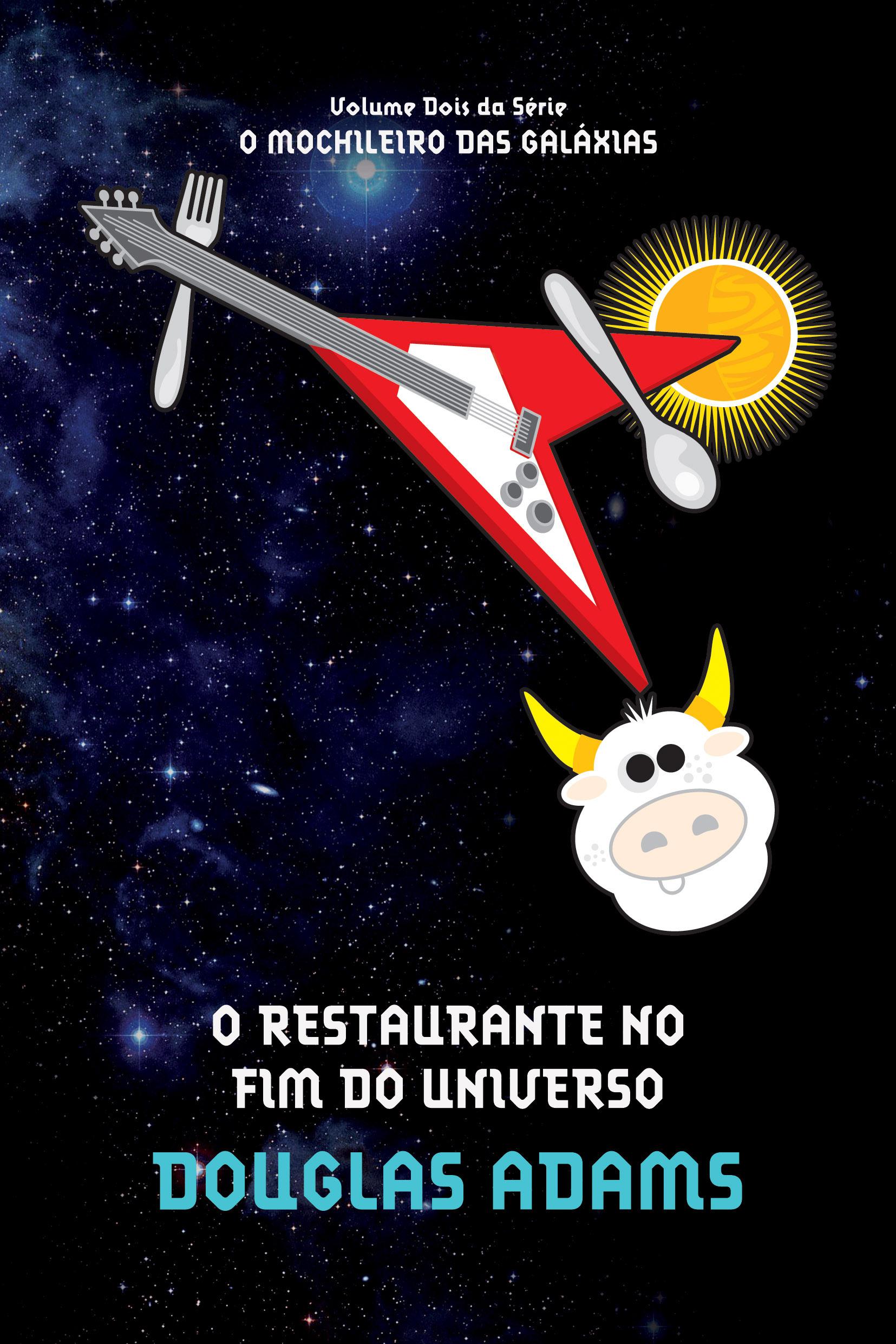 O Restaurante no Fim do Universo (O Mochileiro das Galáxias, #2)