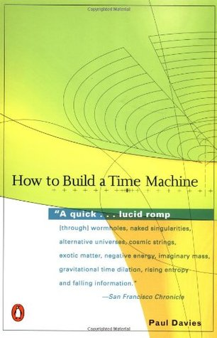 Paul Paperback Book The Cheap Fast Free How to Build a Time Machine by Davies