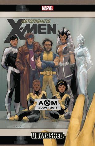 Astonishing X-Men, Volume 12: Unmasked
