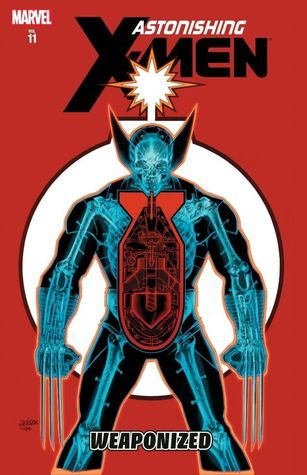Astonishing X-Men, Volume 11: Weaponized