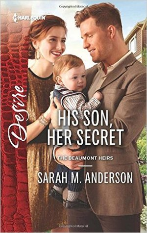 His Son, Her Secret(The Beaumont Heirs 4)