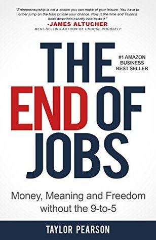 The end of jobs money meaning and freedom without the 9 to 5 by 25827122 fandeluxe Image collections