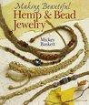 Making Beautiful Hemp  Bead Jewelry