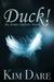 Duck! (Avian Shifters, #1) by Kim Dare