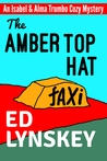 The Amber Top Hat (Isabel & Alma Trumbo #4)