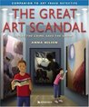 The Great Art Scandal : Solve the Crime, Save the Show!
