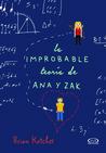 La improbable teoría de Ana & Zak by Brian Katcher