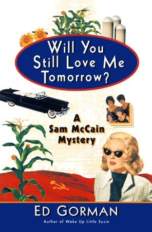 Will You Still Love Me Tomorrow? (Sam McCain, #3)