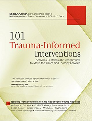 Descargas gratuitas de audiolibros para torrent 101 Trauma-Informed Interventions: Activities, Exercises and Assignments to Move the Client and Therapy Forward