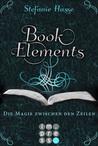 Die Magie zwischen den Zeilen (BookElements, #1)