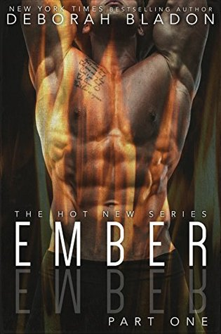 Ember - Part One (Ember, #1)