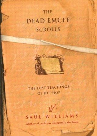 The Dead Emcee Scrolls by Saul Williams