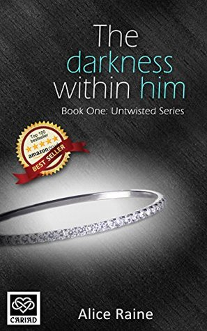 The Darkness Within Him (Untwisted, #1)