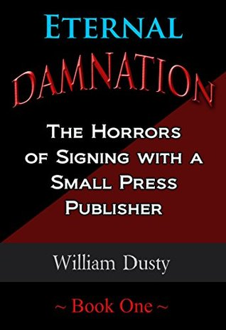 eternal-damnation-the-horrors-of-signing-with-a-small-press-publisher