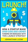 Launch!: How A St...