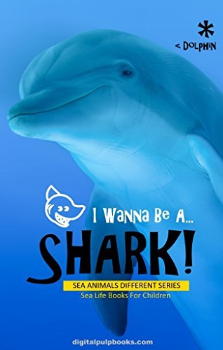 Children Book: I Wanna Be A Shark!: Free Shark Coloring Book, Interactive Video, Jokes, Games & Bonus Activities! (I Wanna Be Picture Book Series)