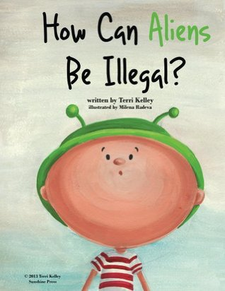 How Can Aliens Be Illegal?
