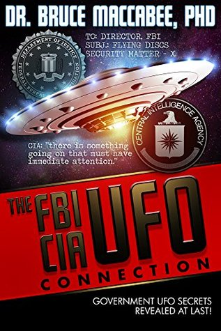 The FBI-CIA-UFO Connection: The Hidden UFO Activities of USA Intelligence Agencies