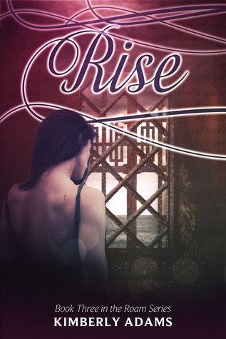 Rise (Roam, #3)