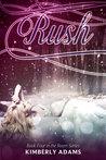 Rush (Roam, #4)
