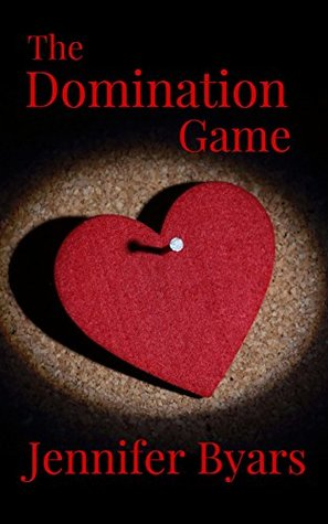 The Domination Game by Jennifer Byars