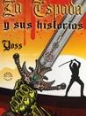 La Espada y Sus Historias