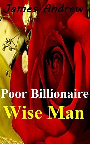 Poor Billionaire Wise Man