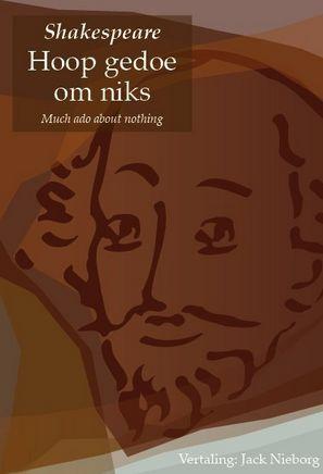 Hoop gedoe om niks (Much ado about nothing)