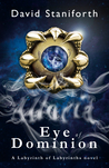 Eye of Dominion (Labyrinth of Labyrinths, #2)