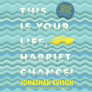 Ebook This Is Your Life, Harriet Chance by Jonathan Evison DOC!