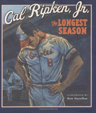 The Longest Season by Cal Ripken Jr.