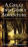 A Great and Godly Adventure