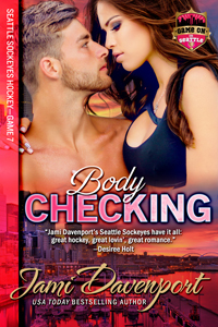 Bodychecking (Seattle Sockeyes Hockey #4)