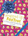 Wrapped-Up FoxTrot by Bill Amend