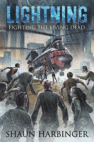 Lightning: Fighting the Living Dead (Undead Rain #3)