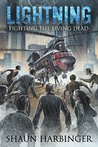 Lightning: Fighting the Living Dead (Undead Rain #3)