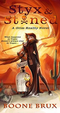 Styx & Stoned (Grim Reality, #2)