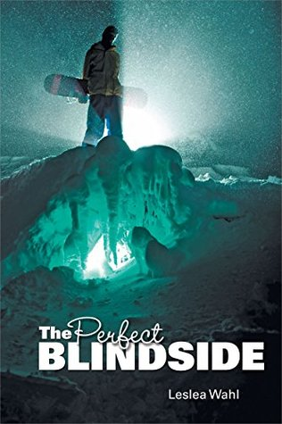 The perfect blindside by Leslea Wahl