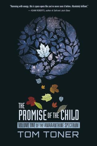 The Promise of the Child(The Amaranthine Spectrum 1)