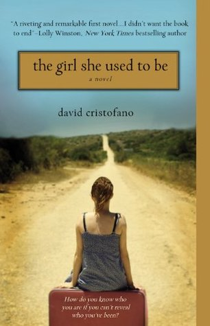 The Girl She Used to Be by David Cristofano